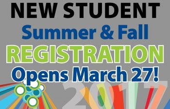Summer and Fall Registration for New Students Open March 27, 2017
